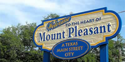 Welcome to Mount Pleasant, Texas