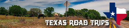 East Texas Road Trips and Scenic ByWays