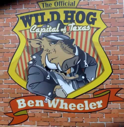 Ben Wheeler ... The official Wild Hog Capital of Texas