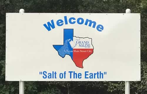 "Welcome to Grand Saline ... ""Salt of the Earth"""