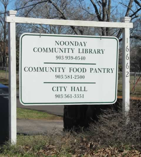 Noonday Texas Community Library, Food Pantry and City Hall Sign