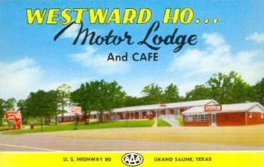 Historical Postcard - Westward Ho Motor Lodge and Cafe, Grand Saline Texas on US Highway 80