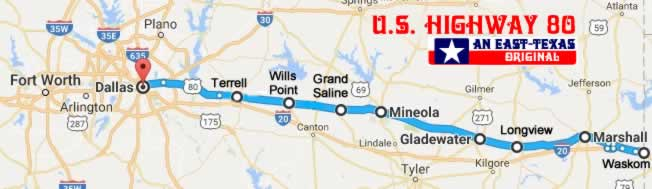 Historic US Highway 80 in East Texas map cities along the way